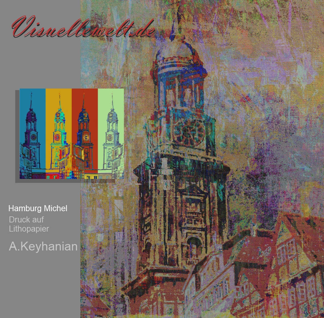 norddeutsche-farbimpressionen Hamburg Michaeliskirche Druck auf Lithopapier, 70 x 50 cm http://www.visuellewelt.de/hamburg-ansichten by Asghar Keyhanian Copyright A. Keyhanian
